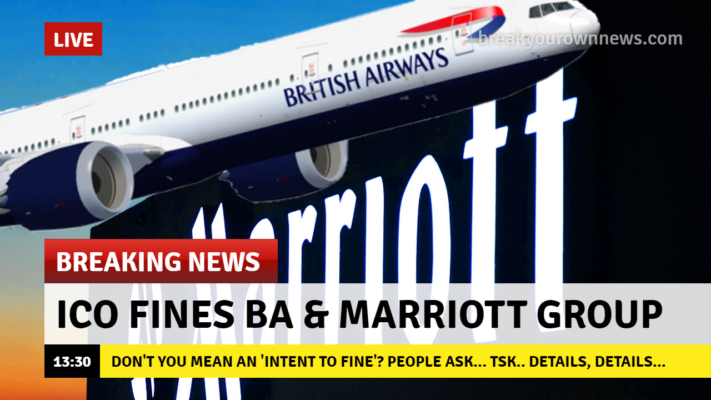 A fake news parody making fun of the clickbait around the BA and Marriott Group breach fines